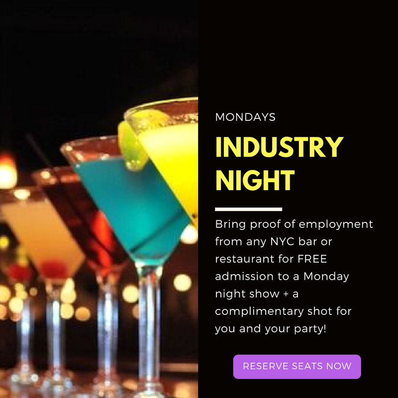 Industry Night Special Monday's at Stand Up NY