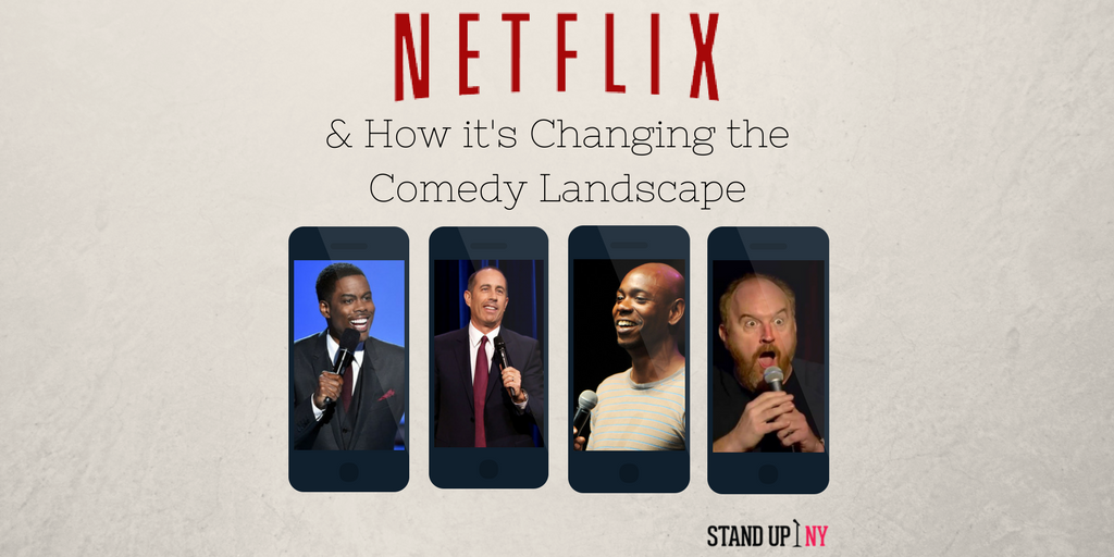 how netflix is changing comedy stand up ny. Black Bedroom Furniture Sets. Home Design Ideas