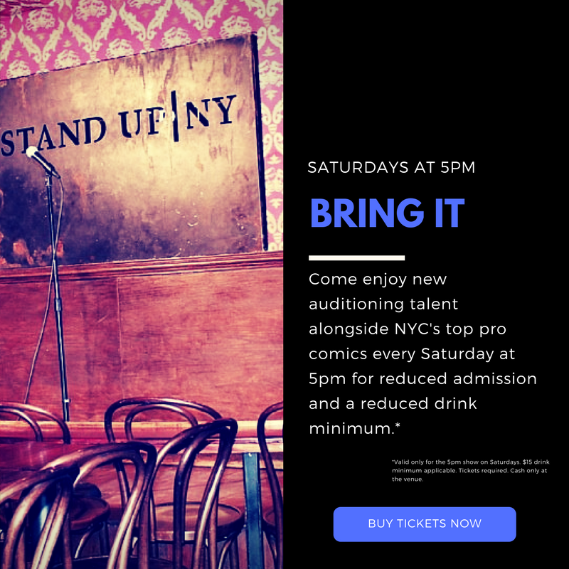 Pro and New Talent Showcase Matinee Showing Saturday's at Stand Up NY
