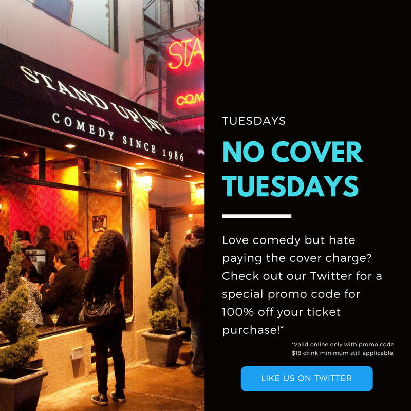 No Cover, Free Admission Tuesday's at Stand Up NY w. Promo Code